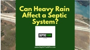 heavy rain problems for septic systems
