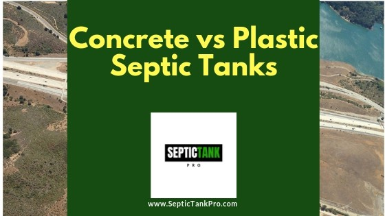 Are Concrete Septic Tanks Better Than Plastic?