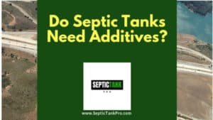 truth about septic tank additives