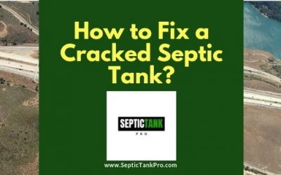 How to Fix a Cracked Septic Tank