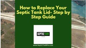 replacing septic lid