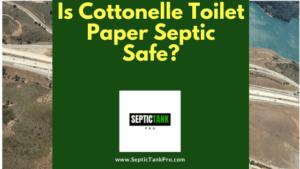 Is Cottonelle toilet paper septic safe banner