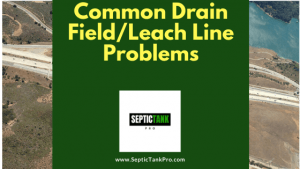 leach line and drainfield problems